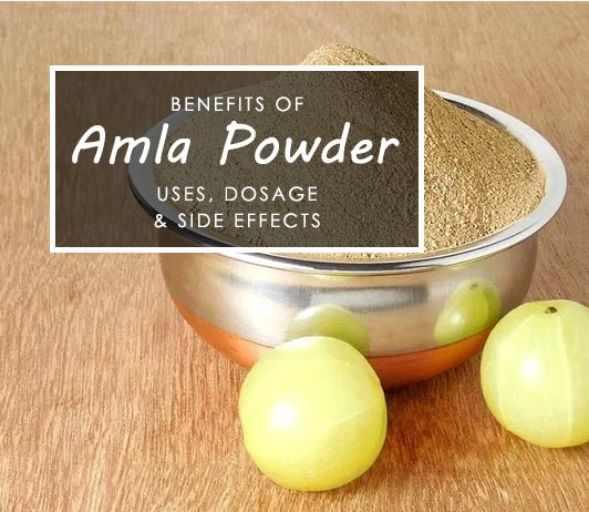 Amla Powder Benefits Uses Dosage Side Effects Price 11 Faqs More