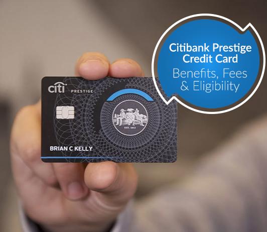 Citi Prestige Credit Card 2019