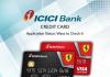 Track ICICI Bank Credit Card Application Status