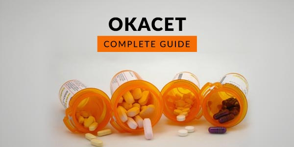 Okacet Tablet: Uses, Dosage, Side Effects, Price, Composition & 20 FAQs