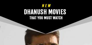 Dhanush Upcoming Movies 2019 List: Best Dhanush New Movies & Next Films