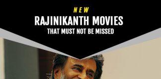 Rajinikanth Upcoming Movies 2019 List: Best Rajinikanth New Movies & Next Films