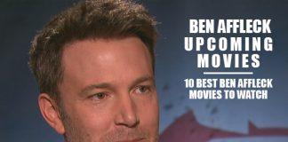 Ben Affleck Upcoming Movies 2019 List: Best Ben Affleck New Movies & Next Films
