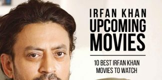 Irrfan Khan Upcoming Movies 2019 List: Best Irrfan Khan New Movies & Next Films