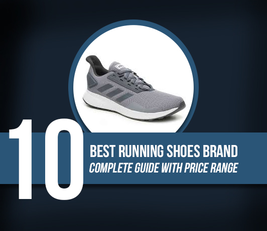 10 Best Running Shoes Brands – Complete