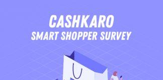 CashKaro Smart Shopper Survey