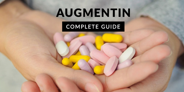 Augmentin: Uses, Dosage, Side Effects, Price, Composition & 20 FAQs