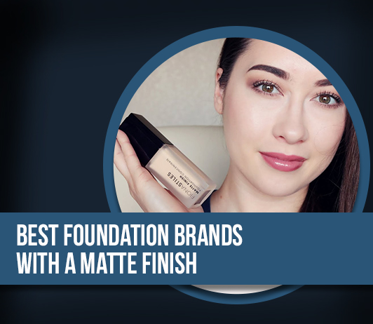 10 best foundation brands with a matte finish – Complete guide with price range
