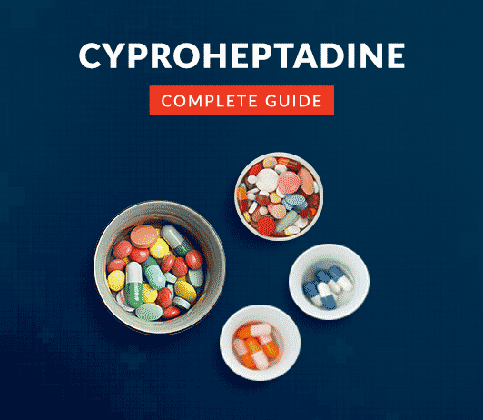 Cyproheptadine: Uses, Dosage, Side Effects , Price, Composition, Precautions & More