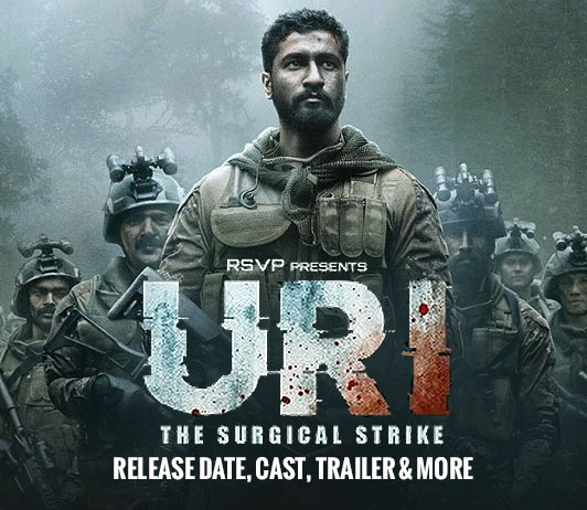 URI: The Surgical Strike (11th January 2019): Release Date, Ticket Offers, Cast, Trailer & More