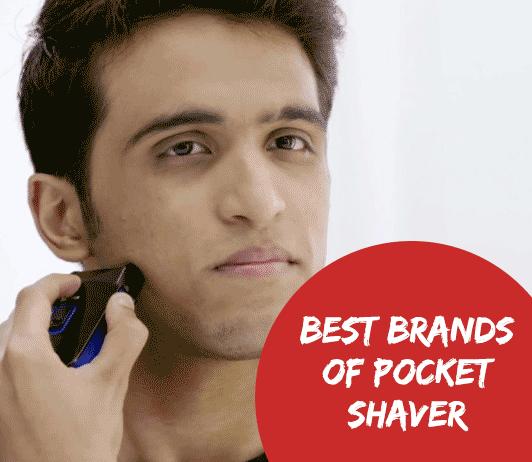 10 Best Brands of Pocket Shaver: A Complete Guide with Price Range