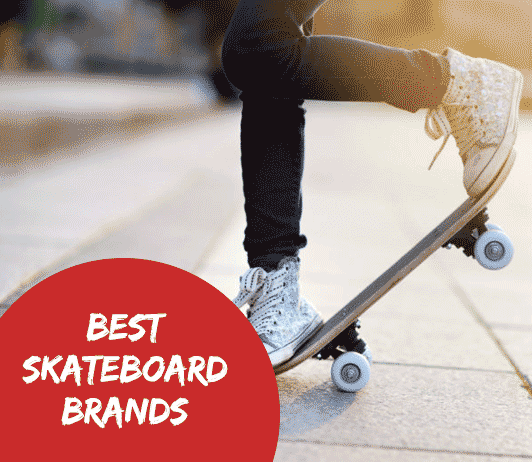 10 Best Skateboard Brands– Complete Guide with Price Range