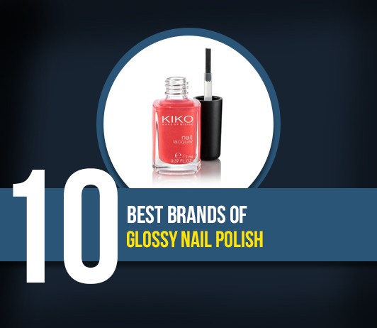 10 Best Brands of Glossy Nail Polish- Complete Guide with Price Range