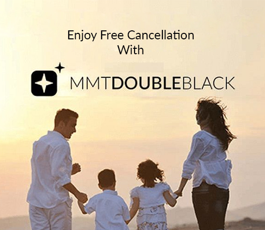 Enjoy Free Cancellation With MMT Double Black