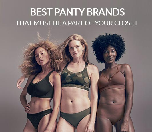 Best Panty Brands That Must