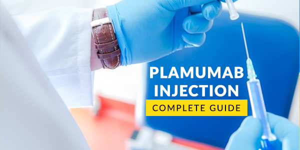 Plamumab Injection: Uses, Dosage, Side Effects, Price, Composition & 20 FAQs