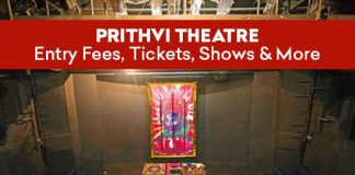 Prithvi Theatre - Entry Fees, Tickets, Shows & More