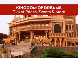 Kingdom Of Dreams - Ticket Prices, Entry Timings, Events & More