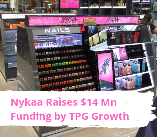 Nykaa Raises $14 Mn Funding by TPG Growth