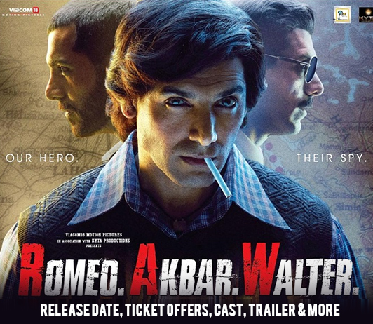 Romeo Akbar Walter (5th April 2019): Release Date, Ticket Offers, Cast, Trailer & More