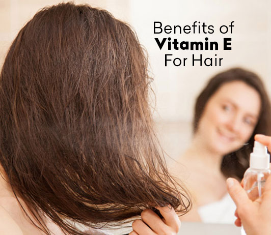 Benefits of Vitamin E for Hair