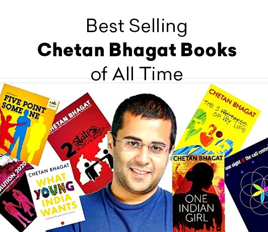 Bestselling Chetan Bhagat Books Of All Time