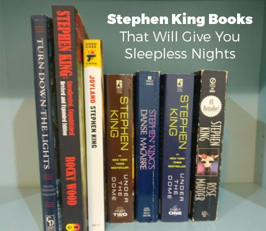 Stephen King Books That Will Give You Sleepless Nights