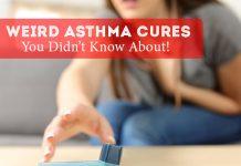 Weird Asthma Cures