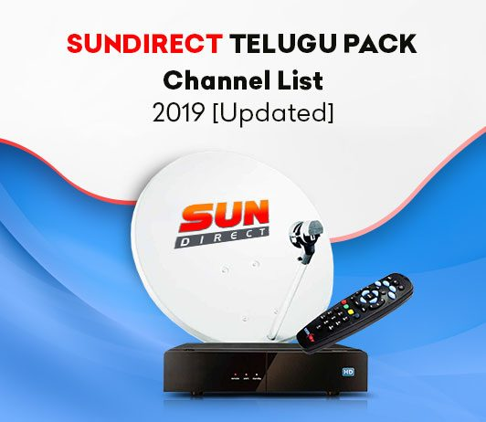 Sun Direct Telugu Pack Channel List 2019 [Updated]: Price, Features & More