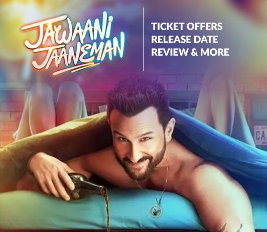 Jawaani-Jaaneman movie ticket booking