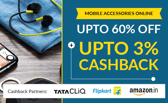 Mobile Accessories Online Price List: Upto 95% Off Offers + 3% Cashback